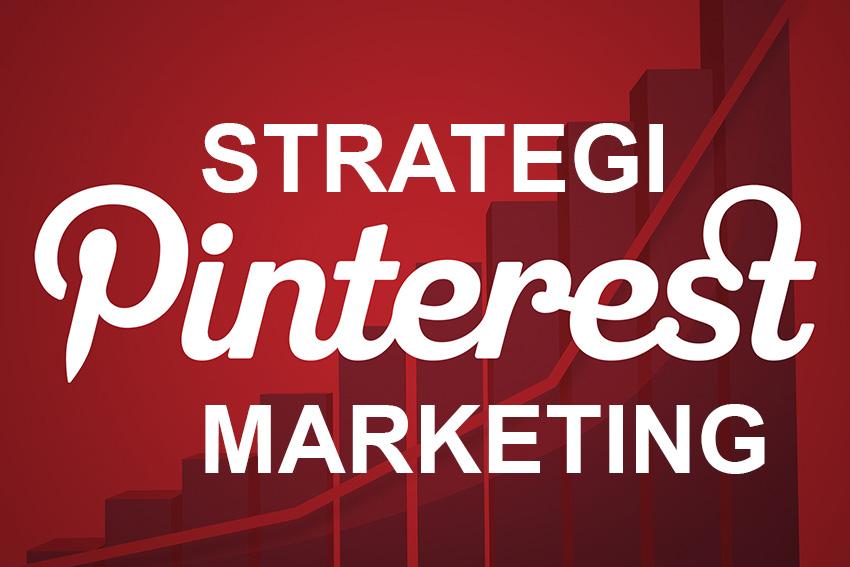 Strategi Marketing Dengan Pinterest