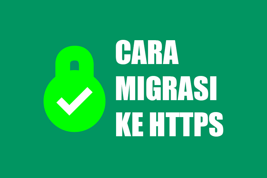 Cara Migrasi Ke HTTPS