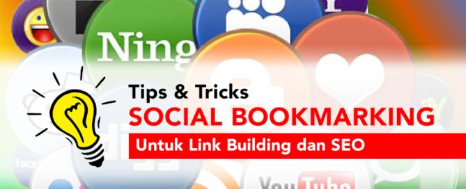 Tips & Tricks Link Building dengan Social Bookmarking